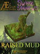 Swamp of Sorrows - Raised Mud