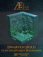 Dwarven Hold: Clan Atlan's Lost Holmstead