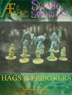 Swamp of Sorrows - Hags & Prisoners