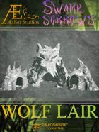 Swamp of Sorrows - Wolf Lair