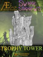 Swamp of Sorrows - Trophy Tower
