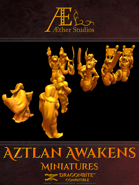 Aztlan Awakens Miniatures