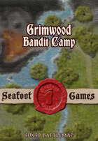 Seafoot Games - Hidden Bandit Camp of Grimwood (40x40 Battlemap)