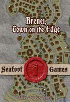 Brenei, town on the edge, full town map.