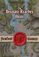 Seafoot games maps - Desolate reaches, oasis