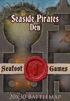 Seafoot Games - Seaside Pirates Den (20x30 Battlemap)