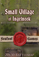 Seafoot Games - Small Village of Inglenook (20x30 Battlemap)