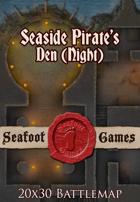 Seafoot Games - Seaside Pirates Den, Night (20x30 Battlemap)