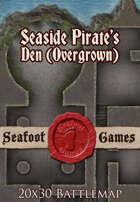 Seafoot Games - Seaside Pirates Den, Overgrown (20x30 Battlemap)