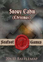 Seafoot Games - Snowy Cabin (Christmas) | 20x30 Battlemap