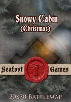 Seafoot Games - Snowy Cabin (Christmas) | 20x30 Battlemap