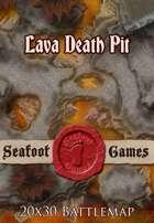 Seafoot Games - Lava Death Pit   20x30 Battlemap