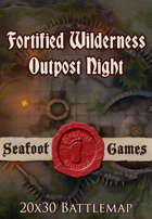 Seafoot Games - Fortified Wilderness Outpost Night | 20x30 Battlemap