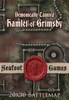 Seafoot Games - Demonically Tainted Hamlet of Grimsby | 20x30 Battlemap