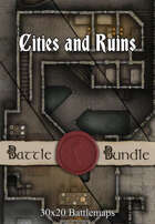 Cities and Ruins | 30x20 Battlemaps [BUNDLE]
