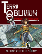 MYTHIC D6- Terra Oblivion Adventure Seed 4