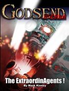 GODSEND Agenda: ExtraordinAgents