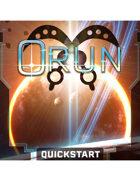 ORUN, Post-Apotheosis Space Opera RPG - QuickStart