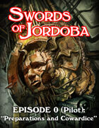 Audio Swords of Jordoba Pilot Episode