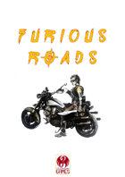 Furious Roads