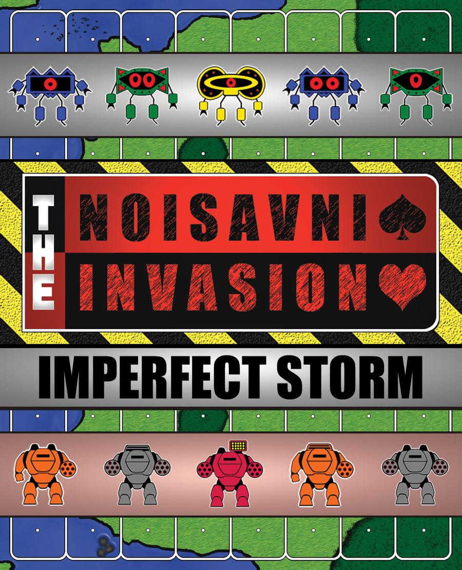 The Noisavni Invasion - Imperfect Storm