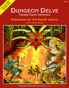Dungeons of the Dread Wyrm (DUNGEON DELVE #2)