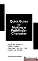 Quick Guide to making a pathfinder character