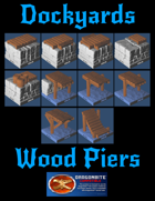 Dockyards: Wood Piers