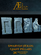 Dwarven Holds: Giant Pillars
