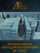 Dwarven Holds: Old Quarter Expansion