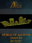 World of Aach'yn: Statues