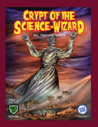 Crypt of the SCIENCE-WIZARD S&W
