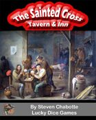 The Sainted Cross Fantasy Tavern & Inn