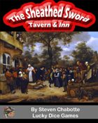 The Sheathed Sword Fantasy Tavern & Inn
