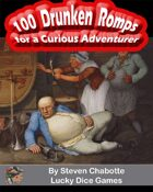 100 Drunken Romps for a Curious Adventurer