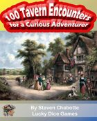 100 Tavern Encounters for a Curious Adventurer