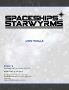 Spaceships and Starwyrms: Demo Module