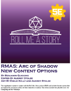 RMAS: Arc of Shadow New Options