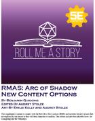 RMAS: Arc of Shadow New Options