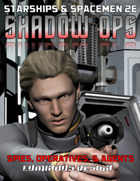 Shadow Ops For Starships & Spacemen 2E