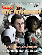 Trouble At Memnaan - For Starships & Spacemen 2E