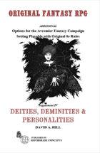 Deities, Deminities & Personalities: Supplement IV