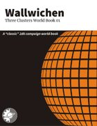 Wallwichen: Three Clusters World Book 01