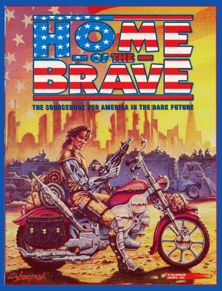 Home of the Brave - R  Talsorian Games Inc    R  Talsorian