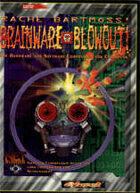 Bartmoss' Brainware Blowout