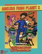 Anglers from Planet X
