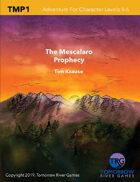 Mescalaro Prophecy