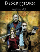 DeScriptors: Realms Volume 1