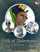 Folk of Dalentown Volume 1 for 5th Edition