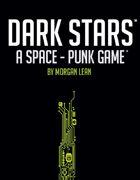 Dark Stars Play Test Kit